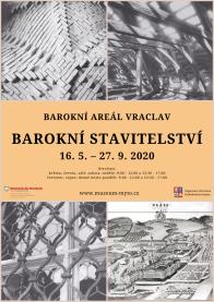 Výstava Barokní stavitelství v Barokním areálu Vraclav od 16. 5. 2020