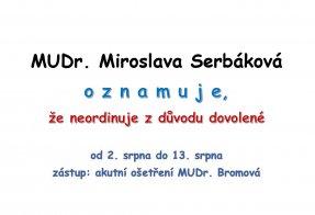 MUDr. Serbáková - dovolená 2.8. - 13.8. 2021